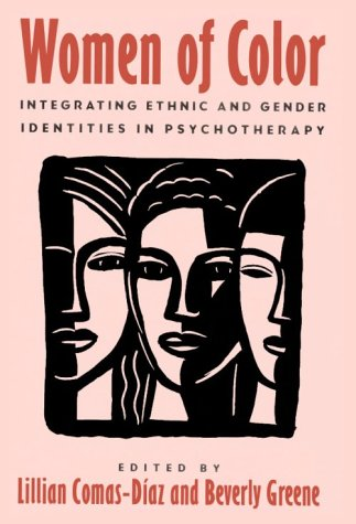 Women of Color Integrating Ethnic and Gender Identities in Psychotherapy  1994 edition cover