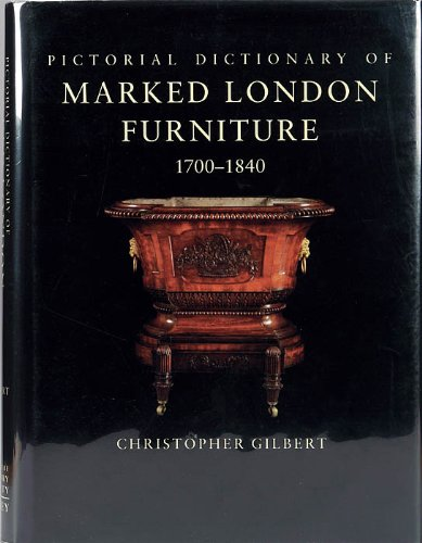 Pictoral Dictionary of Marked London Furniture 1700-1840  1996 edition cover