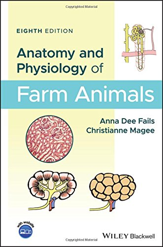 Anatomy and Physiology of Farm Animals:   2018 9781119239710 Front Cover