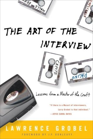 Art of the Interview Lessons from a Master of the Craft  2004 edition cover