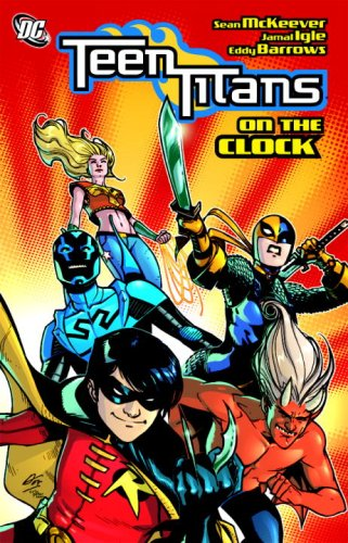 Teen Titans on the Clock  N/A 9781401219710 Front Cover