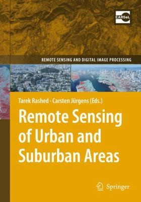 Remote Sensing of Urban and Suburban Areas   2010 9781402043710 Front Cover