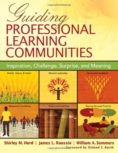 Guiding Professional Learning Communities Inspiration, Challenge, Surprise, and Meaning  2010 edition cover