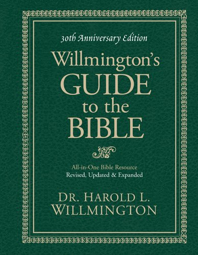 Willmington's Guide to the Bible  30th edition cover