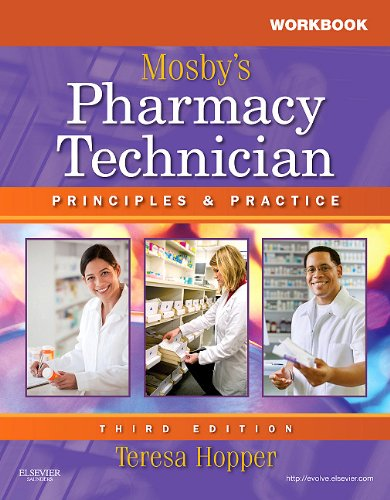 Workbook and Lab Manual for Mosby's Pharmacy Technician Principles and Practice 3rd 2011 edition cover