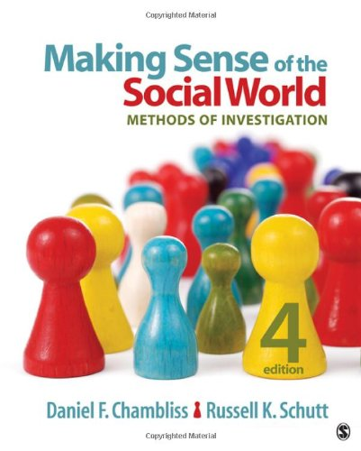 Making Sense of the Social World Methods of Investigation 4th 2013 edition cover