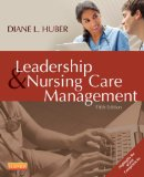 Leadership and Nursing Care Management  5th 2014 9781455740710 Front Cover