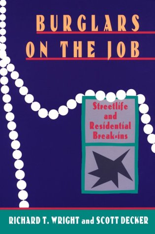 Burglars on the Job Streetlife and Residential Break-Ins N/A edition cover