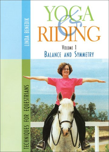 Yoga & Riding: Balance and Symmetry Techniques for Equestrians  2003 edition cover