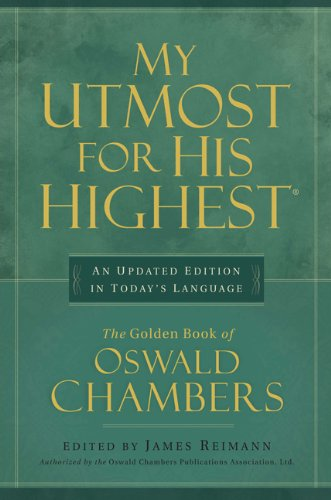 My Utmost for His Highest Quality Paperback Edition Revised  edition cover