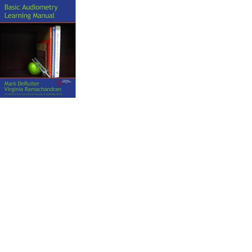 Basic Audiometry Learning Manual   2010 edition cover