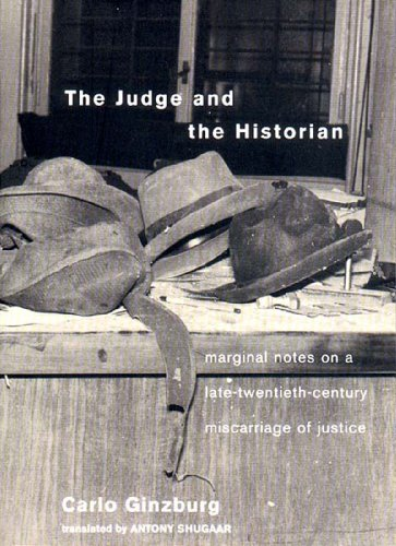 Judge and the Historian Marginal Notes on a Late-Twentieth-Century Miscarriage of Justice  2002 (Reprint) 9781859843710 Front Cover