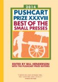 Pushcart Prize XXXVIII Best of the Small Presses 2014 Edition N/A edition cover