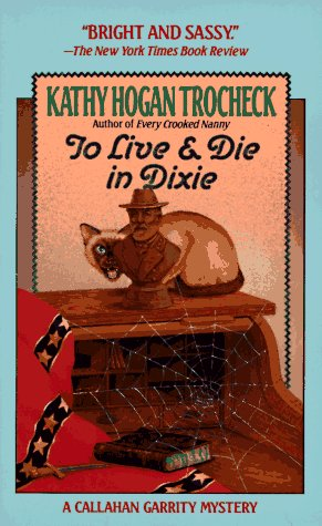 To Live and Die in Dixie  N/A edition cover