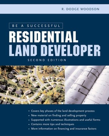 Be a Successful Residential Land Developer  2nd 2005 (Revised) edition cover