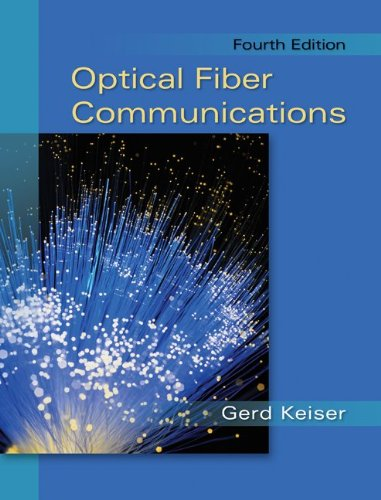 Optical Fiber Communications  4th 2011 edition cover
