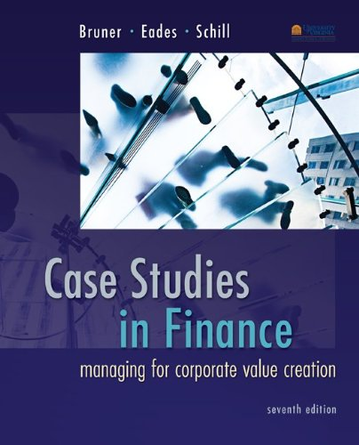 Case Studies in Finance: Managing for Corporate Value Creation  2013 9780077861711 Front Cover