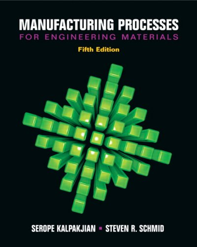 Manufacturing Processes for Engineering Materials  5th 2008 edition cover