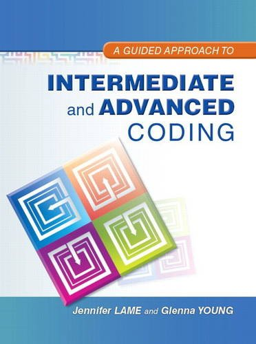 Guided Approach to Intermediate and Advanced Coding   2014 edition cover
