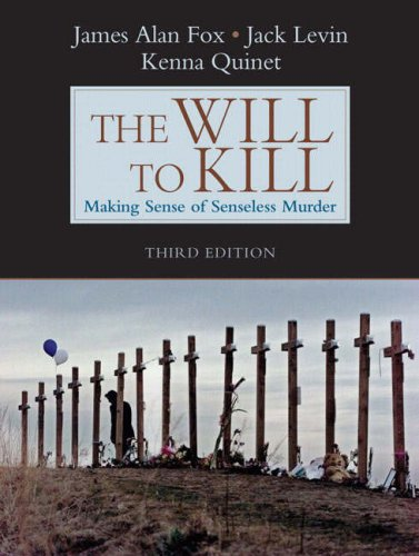 Will to Kill Making Sense of Senseless Murder 3rd 2008 edition cover