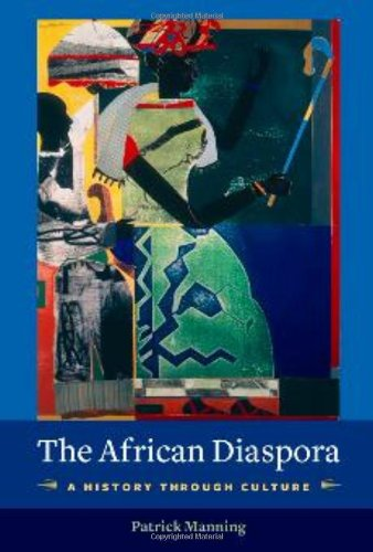 African Diaspora A History Through Culture  2010 edition cover