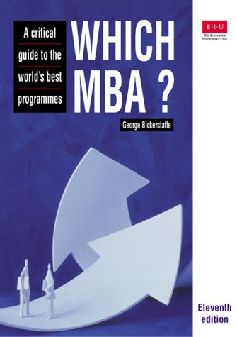 Which MBA? A Critical Guide to the World's Best Programmes 11th 2000 9780273641711 Front Cover