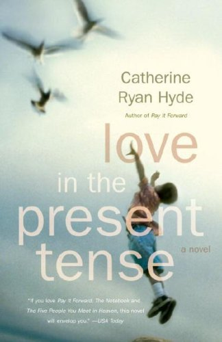 Love in the Present Tense  N/A 9780307276711 Front Cover
