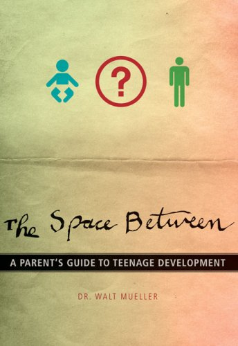 Space Between A Parent's Guide to Teenage Development N/A 9780310287711 Front Cover