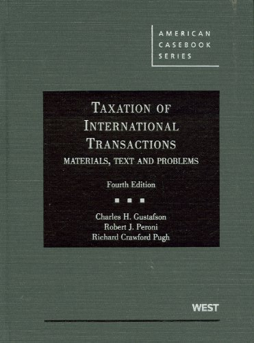 Taxation of International Transactions Materials, Texts and Problems, 4th 4th 2010 (Revised) edition cover
