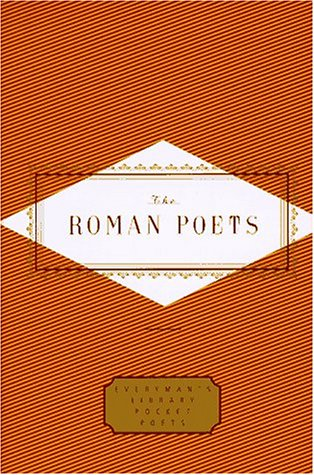 Roman Poets Everyman's Library  1997 9780375400711 Front Cover