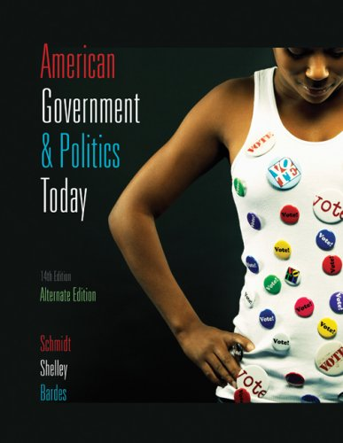 American Government and Politics Today 2009-2010  14th 2009 (Alternate) 9780495568711 Front Cover