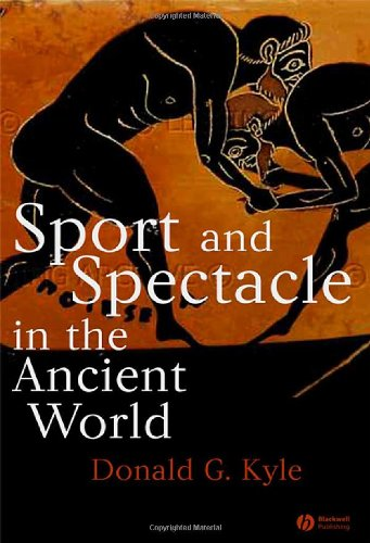 Sport and Spectacle in the Ancient World   2006 edition cover