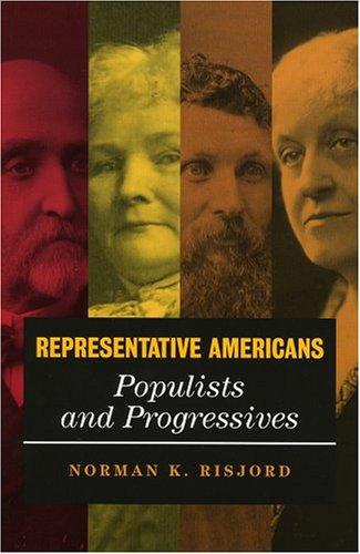 Representative Americans Populists and Progressives  2004 edition cover