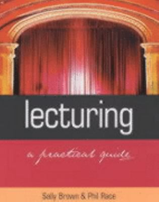 Lecturing A Practical Guide  2002 9780749436711 Front Cover
