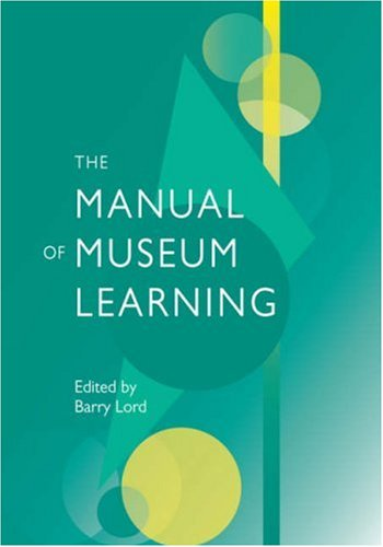 Manual of Museum Learning   2007 9780759109711 Front Cover
