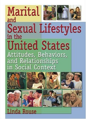 Marital and Sexual Lifestyles in the United States Attitudes, Behaviors, and Relationships in Social Context  2002 edition cover