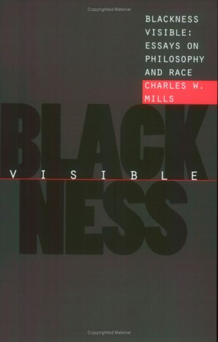 Blackness Visible Essays on Philosophy and Race  1998 edition cover