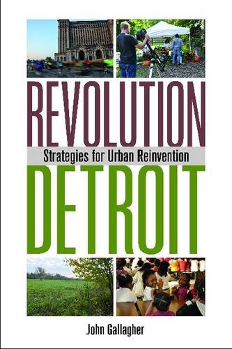 Revolution Detroit Strategies for Urban Reinvention  2013 edition cover