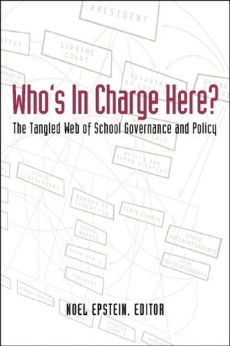 Who's in Charge Here? The Tangled Web of School Governance and Policy  2004 edition cover