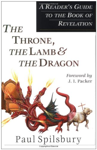 Throne, the Lamb and the Dragon A Reader's Guide to the Book of Revelation  2002 edition cover
