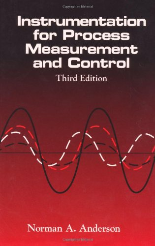 Instrumentation for Process Measurement and Control  3rd 1997 (Revised) 9780849398711 Front Cover