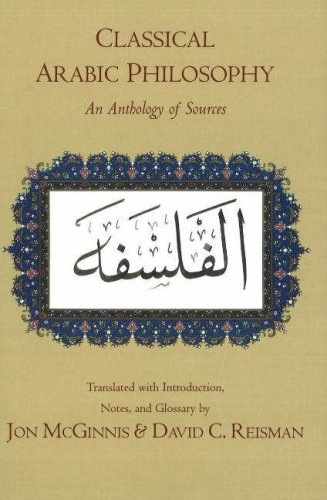 Classical Arabic Philosophy An Anthology of Sources  2007 9780872208711 Front Cover