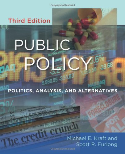 Public Policy Politics, Analysis, and Alternatives 3rd 2009 (Revised) edition cover