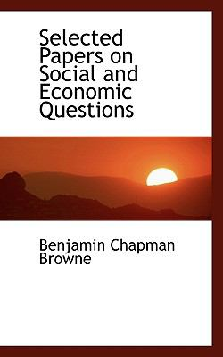 Selected Papers on Social and Economic Questions  N/A 9781116642711 Front Cover