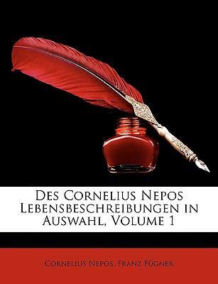 Des Cornelius Nepos Lebensbeschreibungen in Auswahl  N/A edition cover