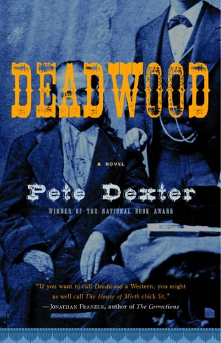 Deadwood   2005 9781400079711 Front Cover