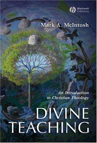Divine Teaching An Introduction to Christian Theology  2008 edition cover