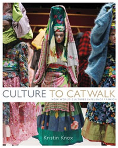 Culture to Catwalk How World Cultures Influence Fashion  2011 edition cover