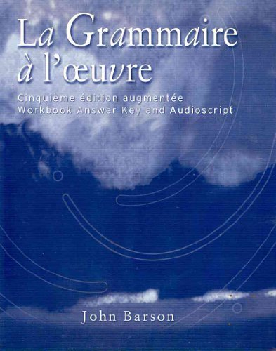Grammaire a l'Oeuvre  5th 2004 edition cover