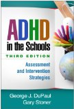 ADHD in the Schools Assessment and Intervention Strategies 3rd 2014 (Revised) edition cover